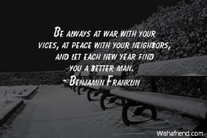 Newyear Be Always At War With Your Vices Peace Neighbors