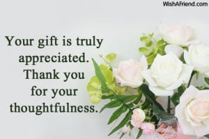 Showing Gallery For Thank You For Your Thoughtfulness Quotes