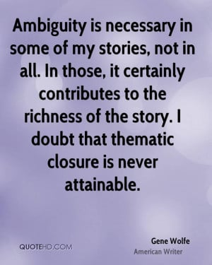Gene Wolfe Quotes