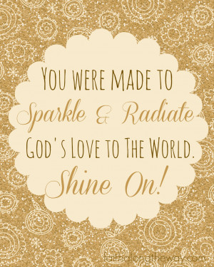 Sparkle & Radiate God's Love Quote Faith Along the Way
