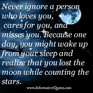 Never Ignore A Person That Loves You Quotes