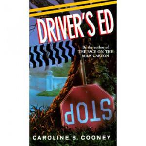 "a review of the book drivers ed by caroline cooney Review ""a wrenching, breathlessly paced plot and an adrenaline-charged  romance make cooney's latest novel nearly impossible to put down    this."