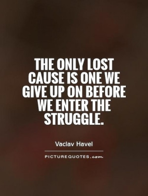 Lost Cause Quotes