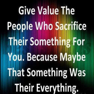 ... value for love no value for love quotes quotes on value of life give