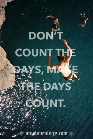 Make it count #quote