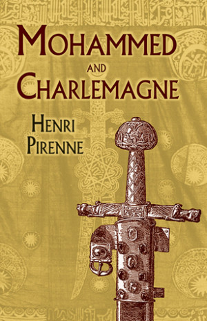 "Start by marking ""Mohammed and Charlemagne"" as Want to Read:"
