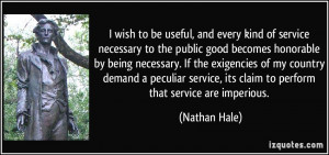 ... service, its claim to perform that service are imperious. - Nathan