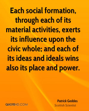 Patrick Geddes Quotes