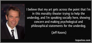 More Jeff Koons Quotes