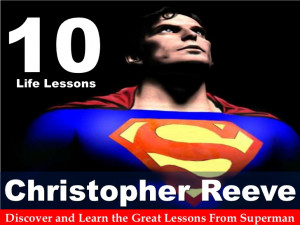 10 Life Lessons From Superman Christopher Reeve!!!
