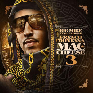 French Montana 'Mac & Cheese 3' Tracklist