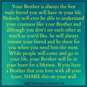 Your brother is your family