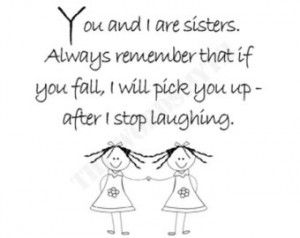 ... Sister Gift Humorous Quote Black and White Fun Gift for Sister I Love