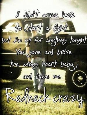 Redneck Crazy!
