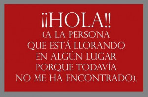 Funny Mexican Sayings In Spanish Spanish love quotes for