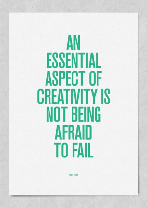 Creativity / freedom to fail