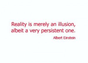 Reality - Illusion