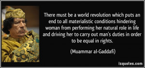 which puts an end to all materialistic conditions hindering woman ...