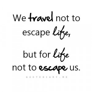 Travel quote on life