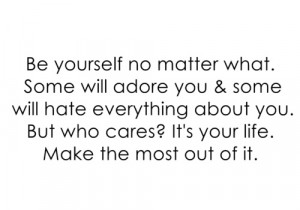 be yourself no matter what