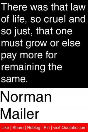 ... grow or else pay more for remaining the same # quotations # quotes