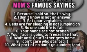 Mom's Favorite Sayings