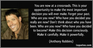 quote-you-are-now-at-a-crossroads-this-is-your-opportunity-to-make-the ...