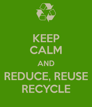 Related to Reduce Reuse Recycle Quotes