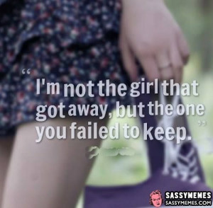 Not The Girl That Got Away -