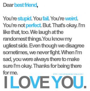 Dear Best Friend I Love you : Friendship Quote