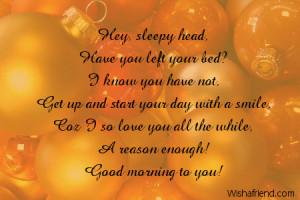Hey, sleepy head, Have you