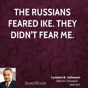 Lyndon B Johnson Quotes