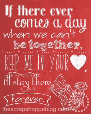 Sweetest Quote Of Valentines Day: If There Ever Comes A Day When We ...