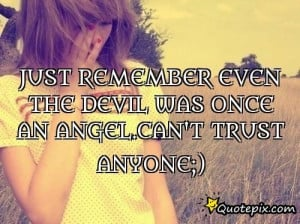 Devil And Angel Quotes Just remember even the devil