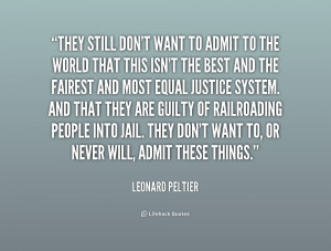 Leonard Peltier Quotes