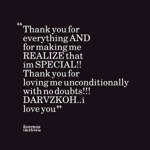Quotes Picture: thank you for everything and for making me realize ...