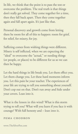 Lean, Life Quotes, Pema Chodron, Inspiration, Food For Thoughts, Life ...