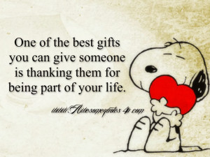 One of the best gifts you can give someone is thanking them for being ...