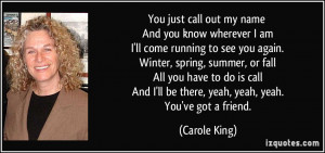 ... you-know-wherever-i-am-i-ll-come-running-to-see-you-again-carole-king