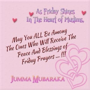 Jumuah Mubarak Happy Friday Quotes