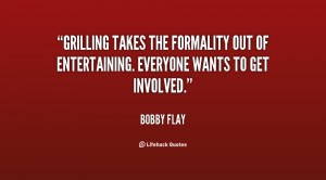 Grilling takes the formality out of entertaining. Everyone wants to ...
