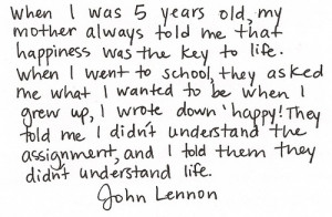 Quotes John Lennon Happiness ~ HAPPY BEGINS WITH ""