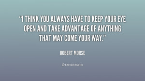 File Name : quote-Robert-Morse-i-think-you-always-have-to-keep-227269 ...