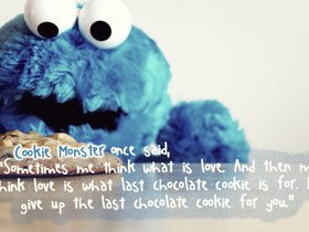 quotes or sayings cookie monster Pictures & Images (8 results)