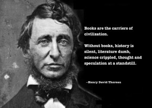 Read More: henry david thoreau , quotes