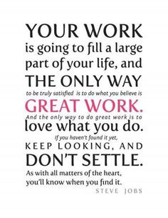 Steve Jobs Quote re work You'll need a great CV to find a new job, we ...