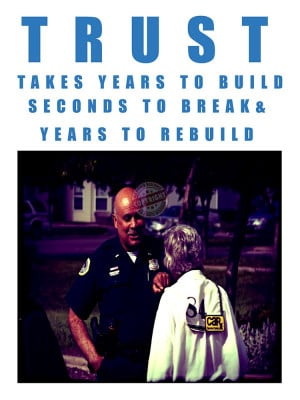 police motivation poster featuring police officers and a trust quote