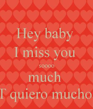 hey-baby-i-miss-you-soooo-much-t-quiero-mucho.png
