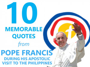 10 memorable quotes from Pope Francis during his apostolic visit to ...