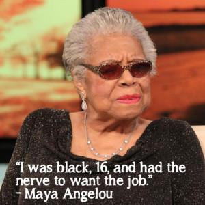Inspirational Quotes: Maya Angelou